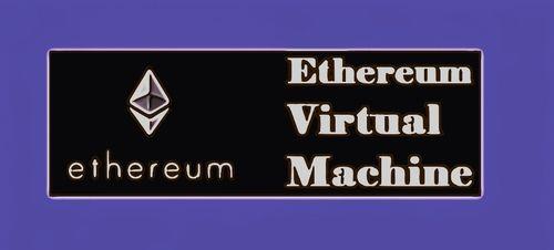 ماشین مجازی اتریوم Evm - پایگاه جامع زوم ارز