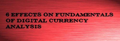 6 مورد موثر بر تحلیل فاندامنتال در ارزهای دیجیتال در سایت زوم ارز