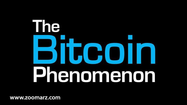 معرفی فیلم در مورد بیت کوین the bitcoin phenonomenon
