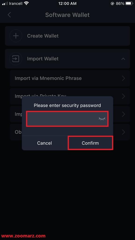 """رمز عبور خود را وارد نمایید و گزینه """" Confirm """" را انتخاب کنید"""