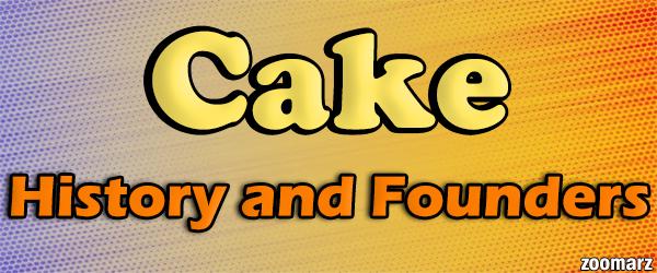 تاریخچه و بنیان گذاران ارز دیجیتال کیک Cake