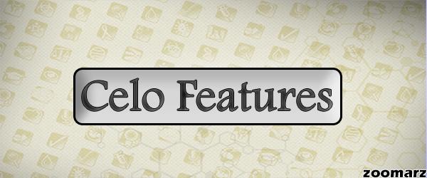 چه ویژگی هایی سلو Celo را منحصر به فرد ساخته است؟