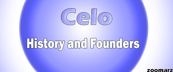 تاریخچه و بنیان گذاران سلو Celo