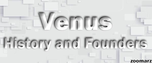 تاریخچه و بنیان گذاران پروتکل ونوس Venus