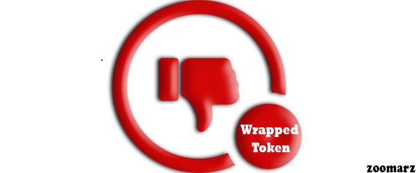 محدودیت های استفاده از رپد توکن Wrapped Token