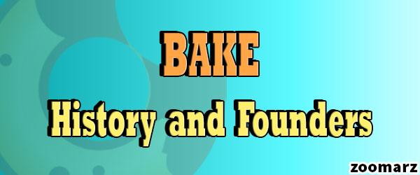 تاریخچه و بنیان گذاران ارز دیجیتال بیکری توکن BAKE